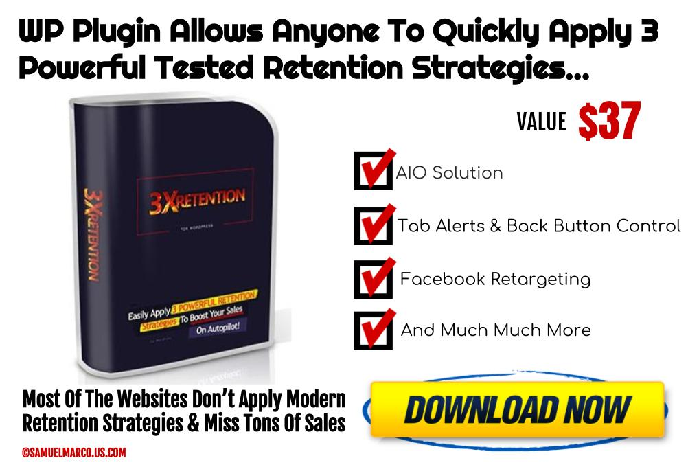 3X Retention WP Plugin