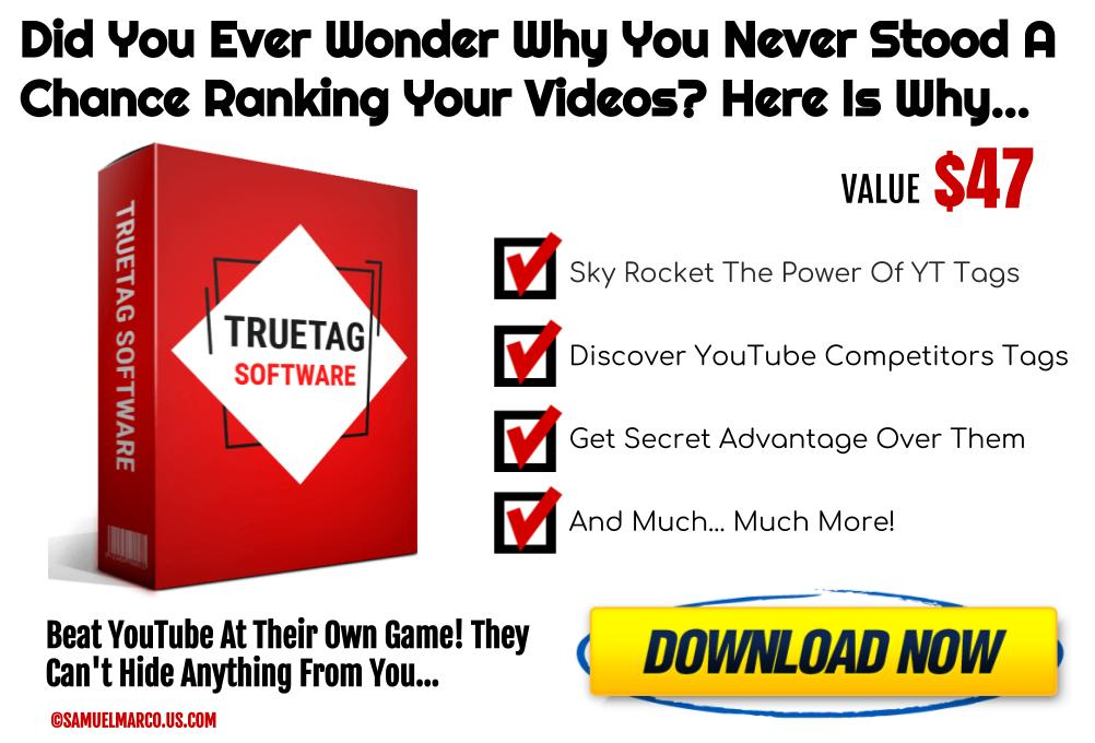 YouTube TrueTag Software